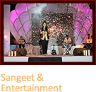 Sangeet & Entertainment